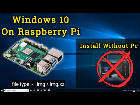 Install Windows 10 On Raspberry Pi Without Pc