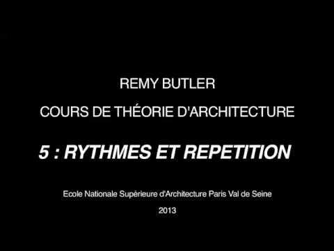THEORIE D ARCHITECTURE DE REMY BUTLER 5 RYTHMES ET REPETITIONS