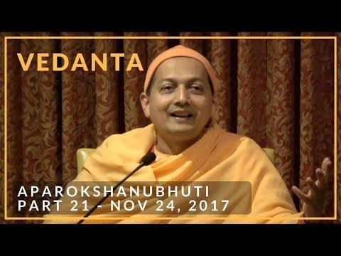 Aparokshanubhuti class with Swami Sarvapriyananda - Part 21 - November 24, 2017