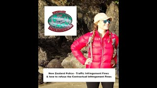 The truth about New Zealand Police & Traffic Fines & how to refuse the Contractual Infringement