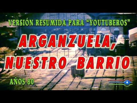 Arganzuela, Nuestro Barrio