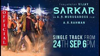 Official: Sarkar singleTrack | Thalapathy Vijay | Ar Rahman|  | Sarkar kondattam | Sarakar Teaser