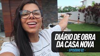 OBRA DA CASA NOVA - EP.2