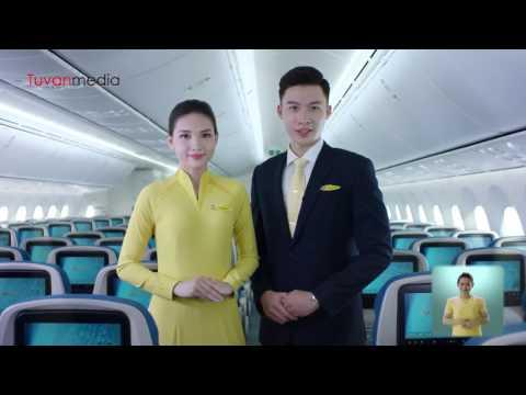 Vietnam Airlines Safety - Hướng dẫn An toàn bay VNA do Tứ Vân san xuat - Sản xuất phim quảng cáo