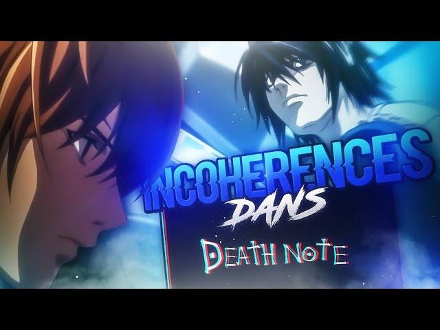 LES INCOHÉRENCES DANS DEATH NOTE.
