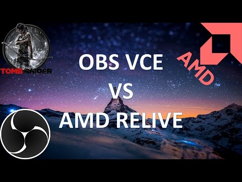AMD Relive VS OBS Studio VCE | Recording gameplay | 1080p 60fps