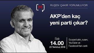 AKP'den kaç yeni parti çıkar?