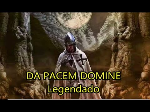 Da Pacem Domine - Legendado PT-BR