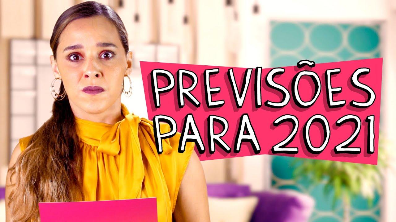 PREVISÕES PARA 2021