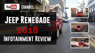 2018 Jeep Renegade Infotainment Review