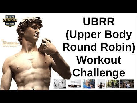 Upper Body Round Robin (UBRR) Special Operations Fitness Work Out Challenge thumbnail