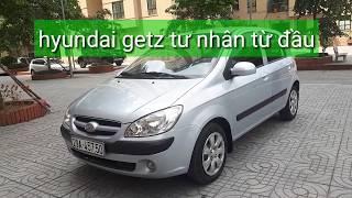 (Đã bán)Hyundai getz tư nhân từ đầu ko taxi dịch vụ