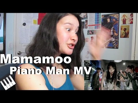 Mamamoo- Piano Man MV Reaction