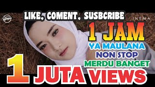 Download Mp3 Tr4nd!n9, Nisa Sabyan - Ya Maulana 1 Jam Non Stop Tanpa Iklan, 1 Juta Views