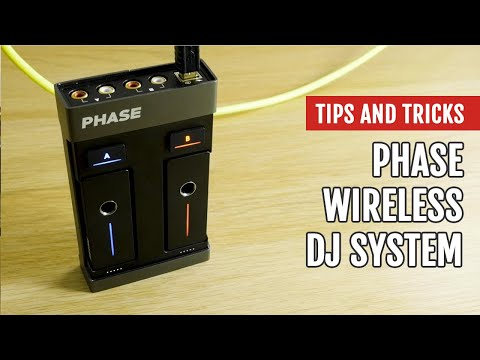 Phase Wireless DJ System | Review | Tips & Tricks