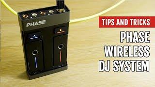 Phase Wireless DJ System   Review   Tips & Tricks