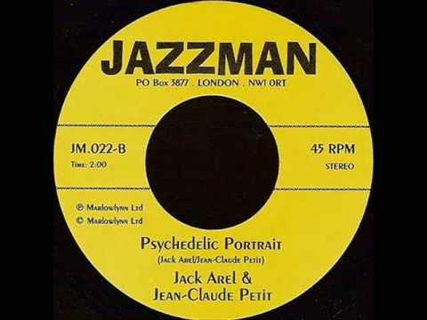 Jack Arel & Jean-Claude Petit - Psychedelic Portrait