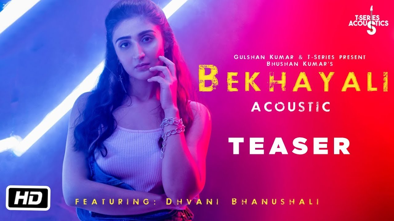 Bekhayali  (Teaser) | T-Series Acoustics | Dhvani Bhanushali | Song Releasing Tomorrow Watch Online & Download Free