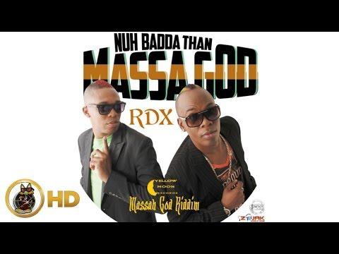 RDX - Nuh Badda Dan Massa God (Raw) December 2015