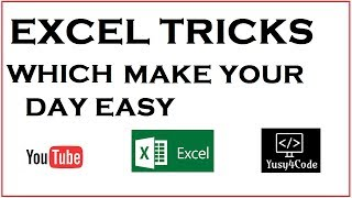 Basic Excel tricks to make your day easy