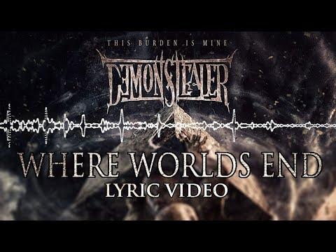 Demonstealer (Feat George Kollias & Daniel Kenneth Rego) - Where Worlds End (Official Lyric Video)
