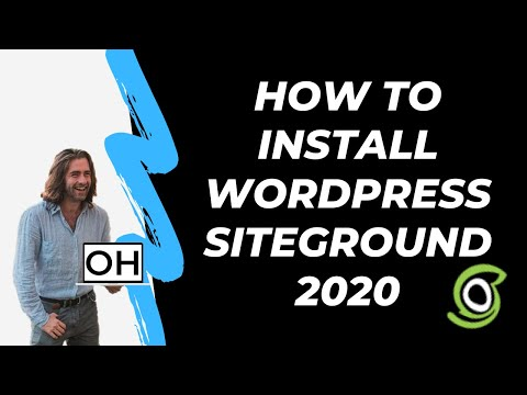 How To Install WordPress on Siteground 2020