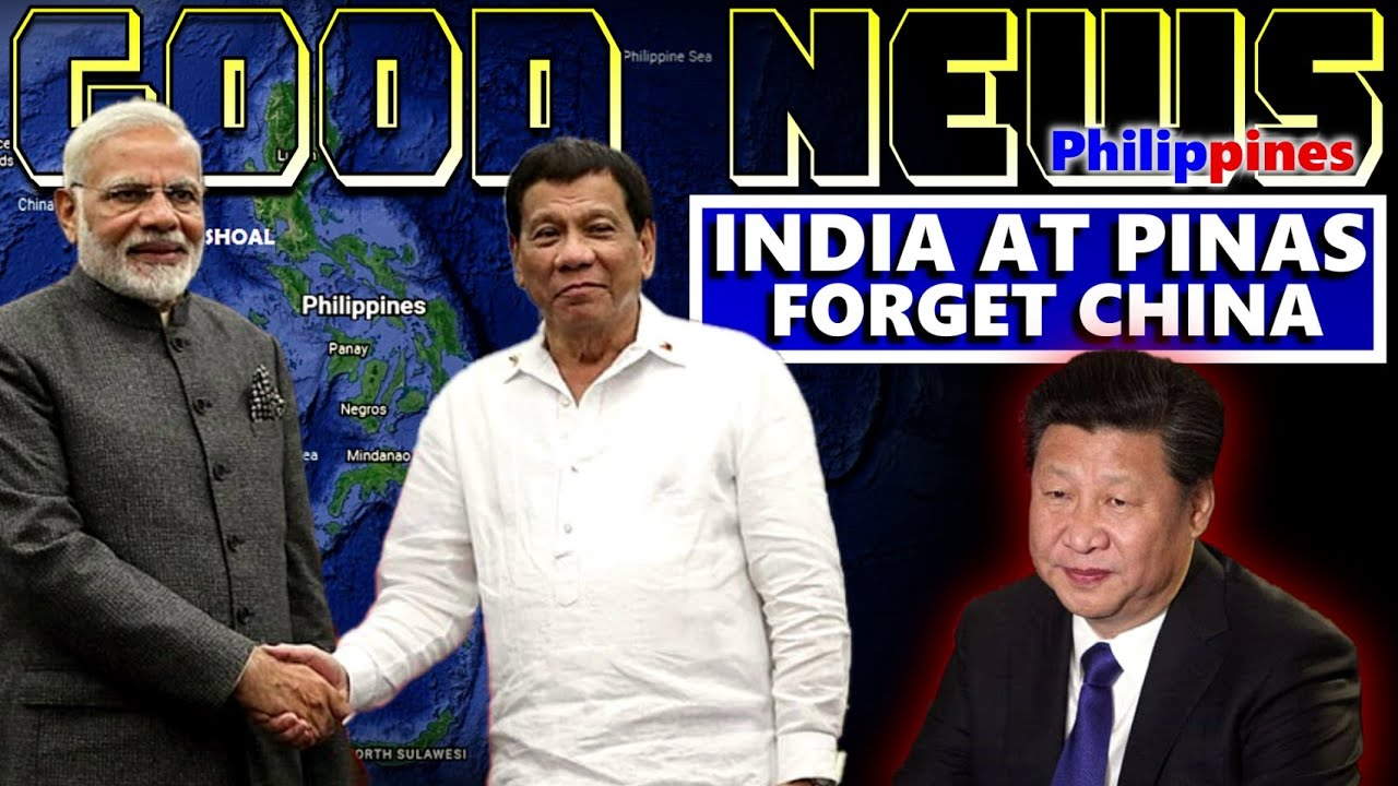 GOOD NEWS INDIA AND PHILIPPINES TO COUNTER CHINA | INDIA AND PHILIPPINES THE NEW POWER HOUSE OF ASIA