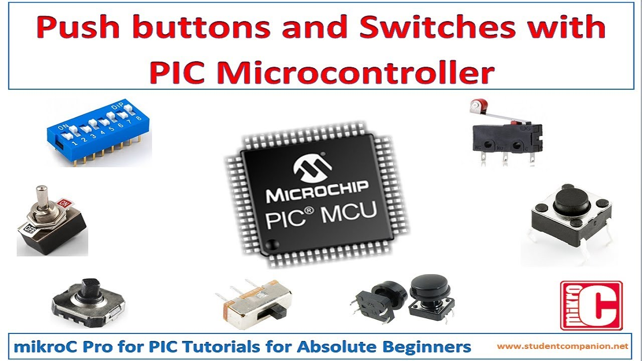 Mikroc Pro For Pic Tutorial 3 Reading A Switch Youtube 16f88 Electronics Forum Circuits Projects And Microcontrollers