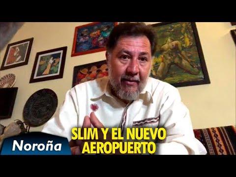 Slim-Salinas y el Nuevo Aeropuerto - Noroña En Vivo