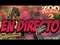 CREANDO NUESTRO PROPIO ZOO!!! ZOO TYCOON 2 EN DIRECTO!!!