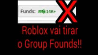 ROBLOX WILL REMOVE ROBUX BACKGROUND IN GROUPS!!!!!