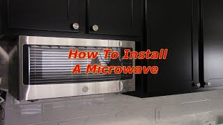 How To Install An Under The Cabinet Microwave