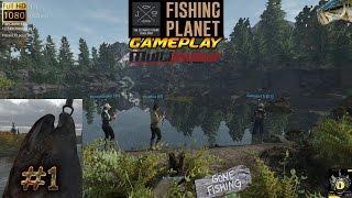 Fishing planet gameplay #1 Multijoueurs game fishing jeu de pêche 2017