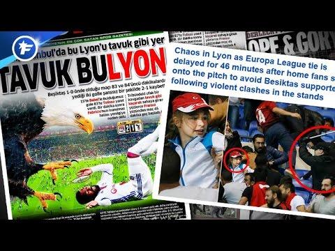 Les incidents d'OL-Besiktas scandalisent l'Europe | Revue de presse