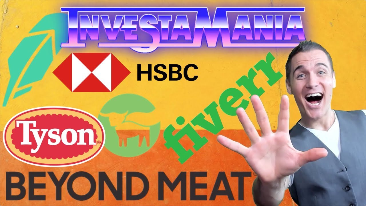 Beyond Meat, Fiverr, Tyson, HSBC (2019 Stock Market Analysis & IPO)