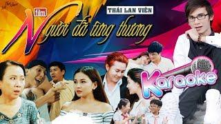 ♪ KARAOKE: Người Đã Từng Thương - Thái Lan Viên l Beat Gốc l Sáng tác: Thái Lan Viên