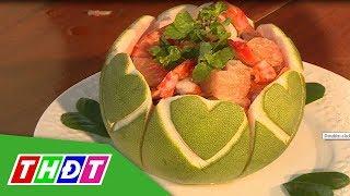 Ẩm thực Đất Sen Hồng | 28/12/2018 | Gỏi bưởi Phong Hòa | THDT
