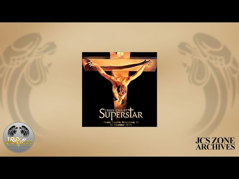 Jesus Christ Superstar: First National Tour 1974 - COMPLETE RECORDING