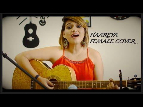 Haareya Song Cover   Meri Pyaari Bindu   Sachin-Jigar   Arijit Singh YRF