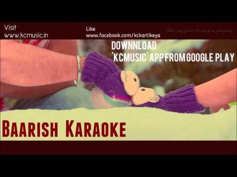 Karaoke Baarish-Yaariyan |Kartikeya Chaturvedi (Free Full)