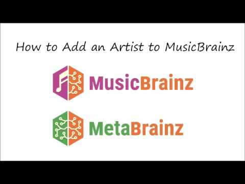 Tutorial: How to add an artist to MusicBrainz