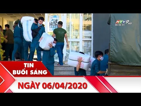 Tin Buổi Sáng – Ngày 06/04/2020 – HTV Tin Tức Mới Nhất