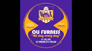 """OLI FURNESS """"DREAMS OF A TROJAN"""" (WAX CLASSIC 10)"""