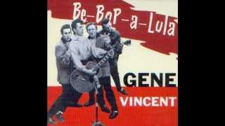 Gene Vincent -  Be Bop A Lula  (Rare