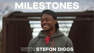 Stefon Diggs Demands Greatness from the Next Generation | MILESTONES
