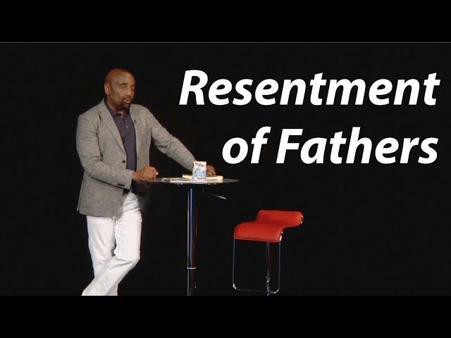 Women Discuss Their ANGER Toward Their FATHERS (EXCERPT, Church Aug 13)