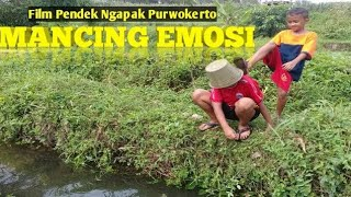 Download Video MANCING EMOSI | FILM PENDEK NGAPAK PURWOKERTO MP3 3GP MP4
