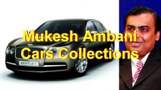 Mukesh ambani cars 2017   mukesh ambani luxury cars collection 2017   mukesh ambani latest cars 2017