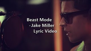 Beast Mode - Jake Miller Lyrics