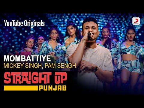 Mombattiye | Mickey Singh | Straight Up Punjab